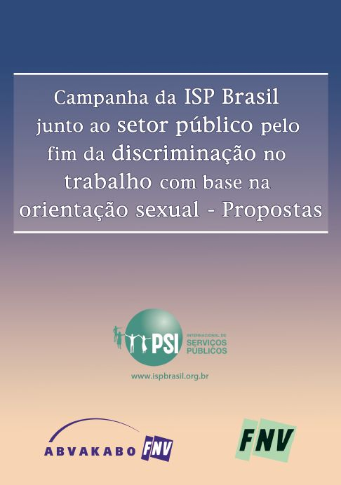 The PSI Brazil Public Sector Campaign to End Discrimination Based on Sexual Orientation: Proposals