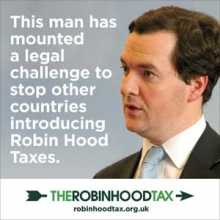 This man has mounted a legal challenge to stop other countries introducing Robin Hood Taxes - photo of George Osborne