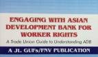 """Cover page toolkit """"Engaging with the ADB for workers' rights"""""""